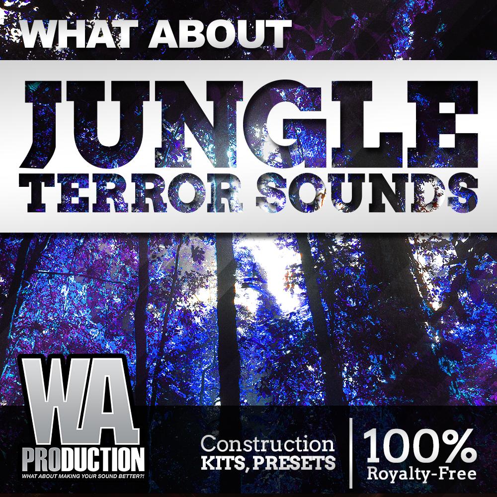 Jungle Terror Sounds | W  A  Production