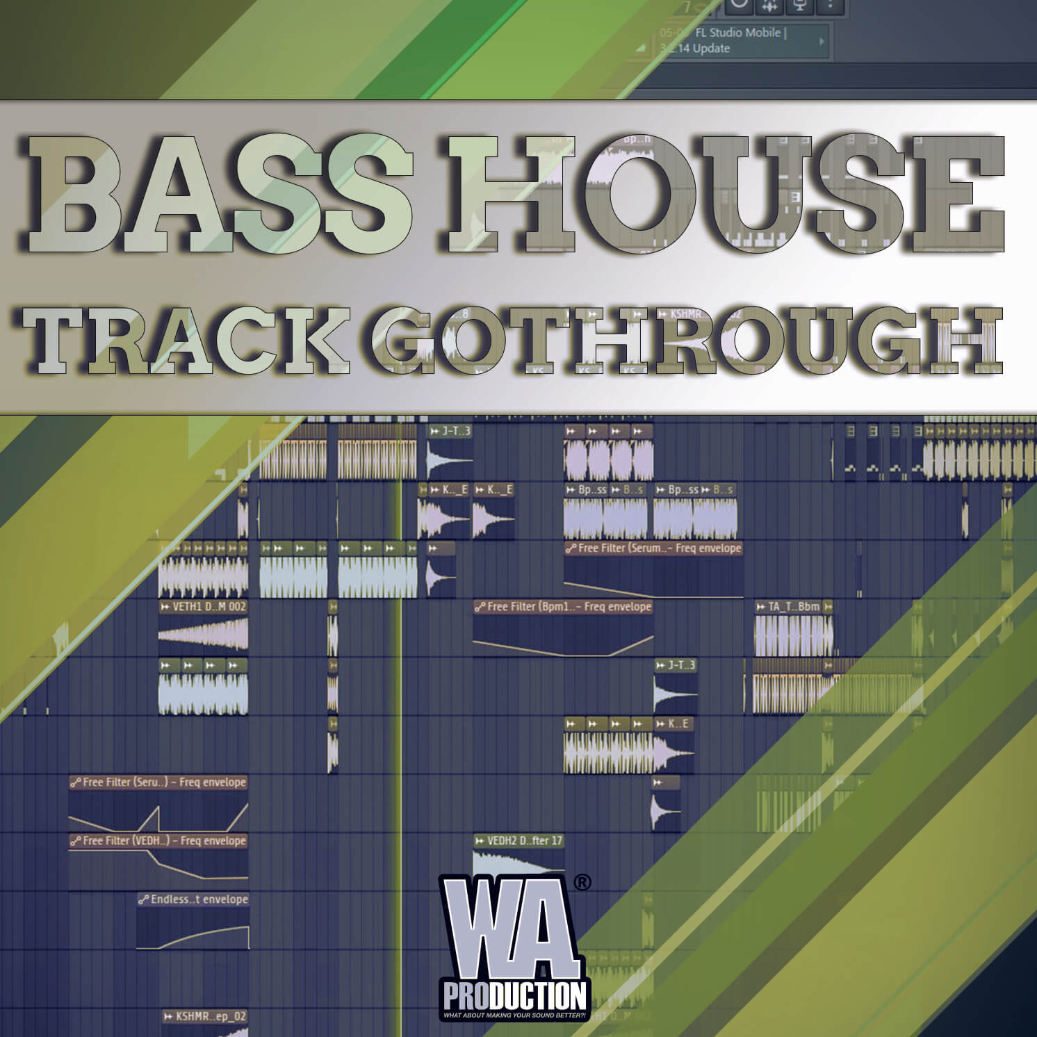 Bass House Track Gothrough | W  A  Production