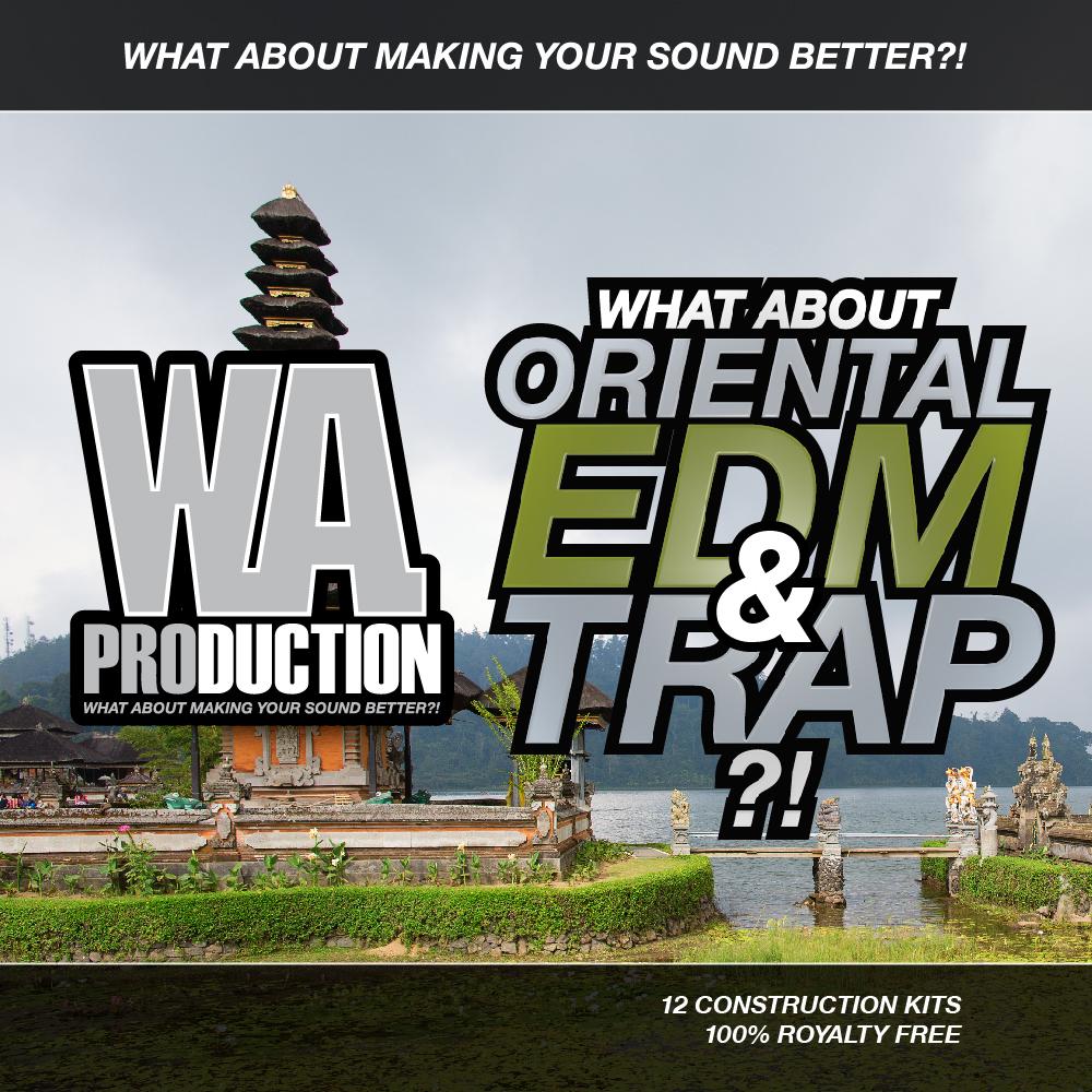 Oriental EDM & Trap   W  A  Production