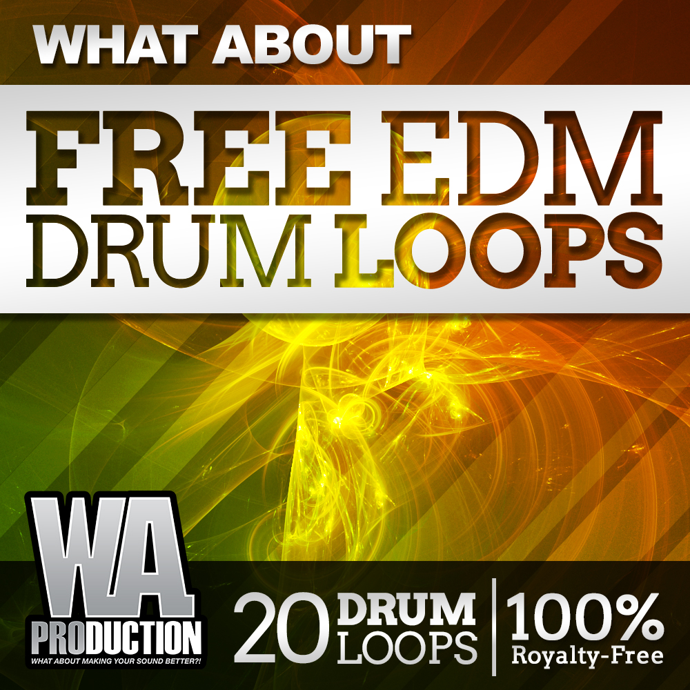Free EDM Drum Loops | W  A  Production