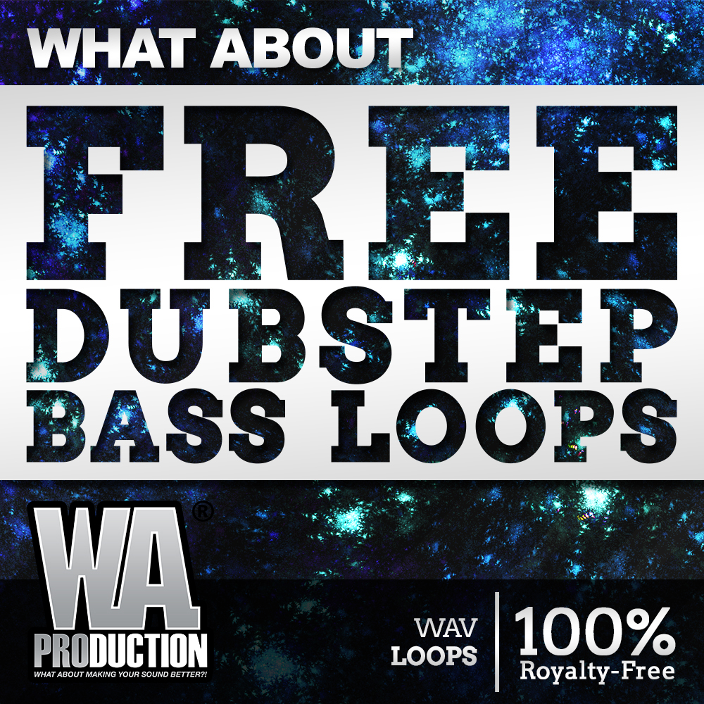 FREE Dubstep Bass Loops | W  A  Production