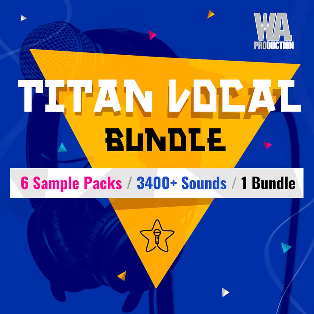 Titan Vocal Bundle | W  A  Production