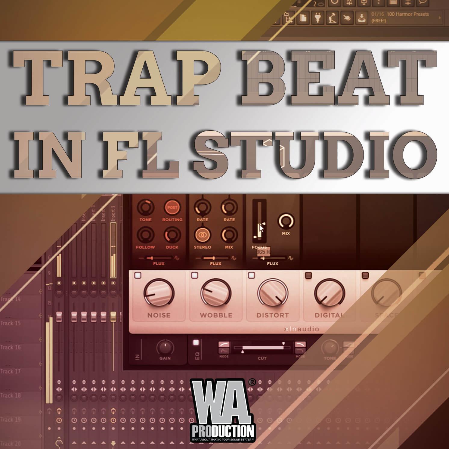 Trap Beat In FL Studio | W  A  Production