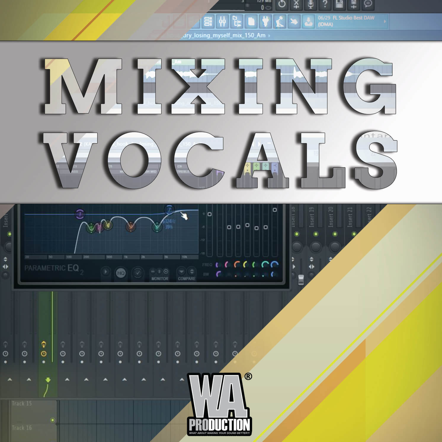 Mixing Vocals | W  A  Production