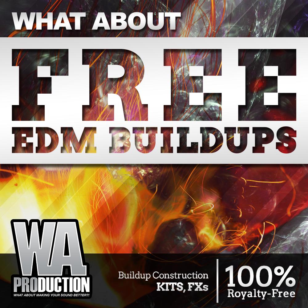 FREE EDM Buildups | W  A  Production