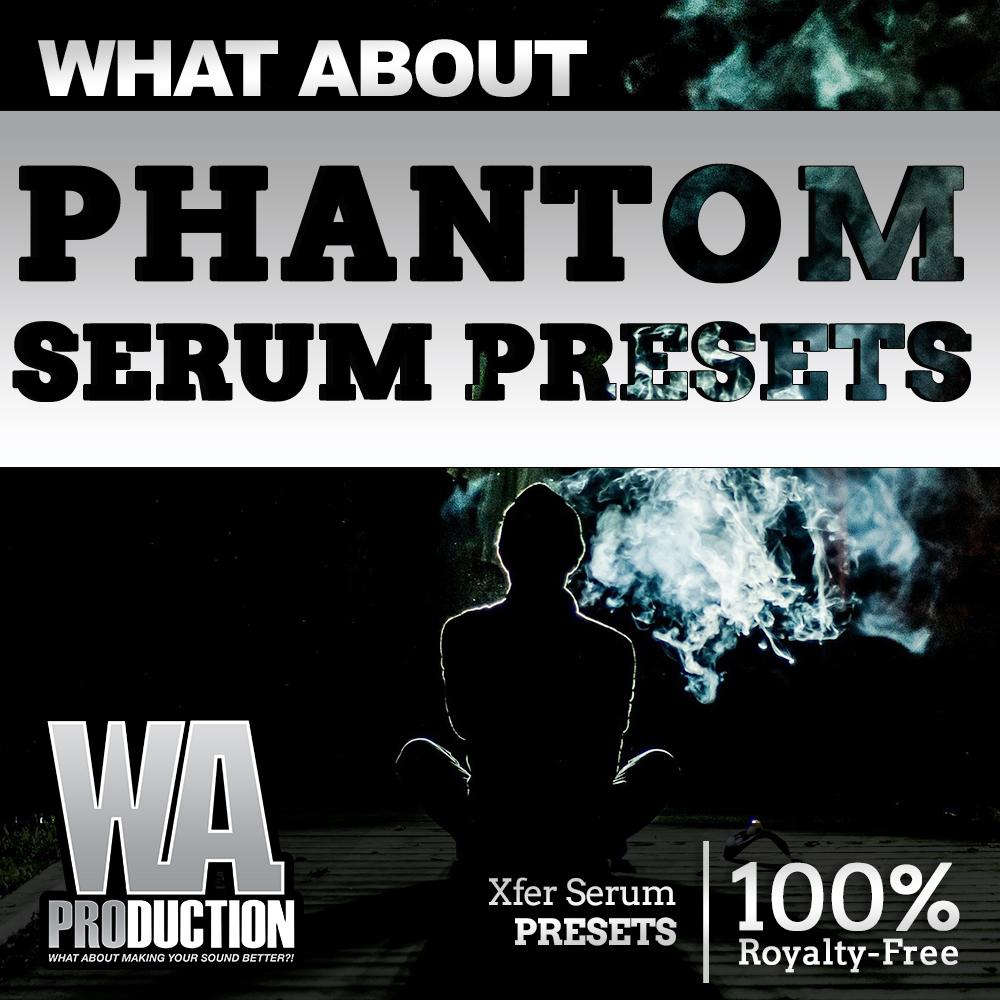 Phantom Serum Presets | W  A  Production